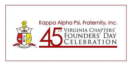 Kappa Alpha Psi Fraternity, Inc. - 45th Virginia Chapters' Founders' Day Celebration tickets