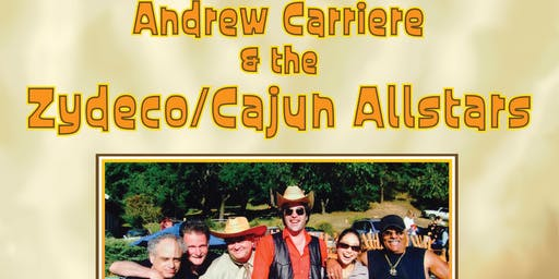 Andrew Carriere & the Zydeco/Cajun Allstars plus Dance Lesson with Cheryl McBride