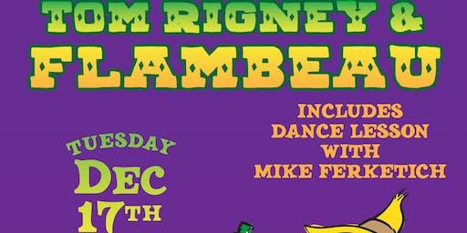 Tom Rigney & Flambeau plus Dance Lesson with Mike Ferketich
