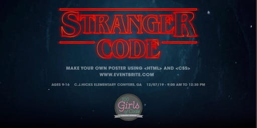 Stranger Things are Made w/Code