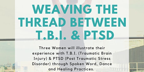 Weaving the Thread Between TBI & PTSD: Artist Talk & Healing Practices tickets