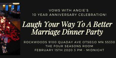 VWA 10 Year Anniversary - Laugh Your Way To A Better Marriage Dinner Party