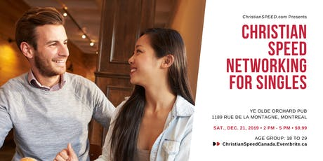Christian SPEED Networking for Singles // Ages: 18 to 29 // Montreal tickets