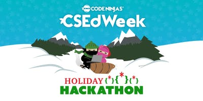 CSEdWeek Holiday Hackathon CNCC