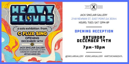 "Heavy Clouds, a Craig ""CFLUX"" Singleton Solo Exhibition- Opening Reception"