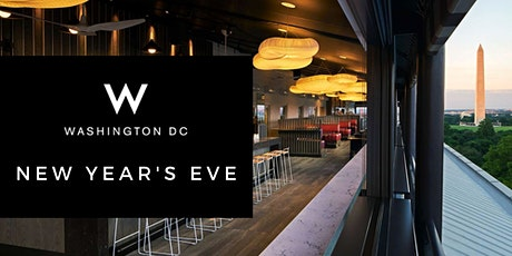 W HOTEL DC NEW YEAR'S EVE | NYE 2020 tickets