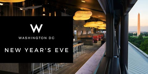 W HOTEL DC NEW YEAR'S EVE | NYE 2020