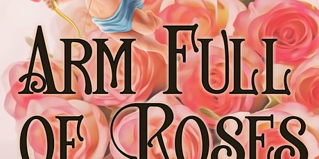 Arm Full of Roses Single Release Show tickets