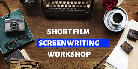 Awesome Short Film Screenwriting Workshop tickets