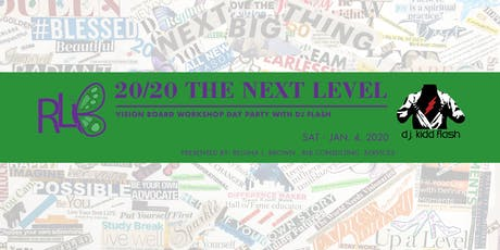 20/20 The Next Level - Vision Board Day Party tickets