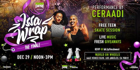 Ceraadi live at World on Wheels  with Fresh Empire for Issa Wrap 12/29/19 tickets
