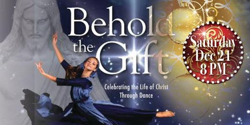 2019 BEHOLD the GIFT - Dance Performance SAT-DEC-21(8PM)