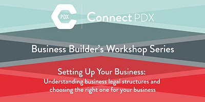 Setting Up Your Business – Understanding business legal structures and choosing the right one for your business