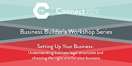 Setting Up Your Business – Understanding business legal structures and choosing the right one for your business tickets