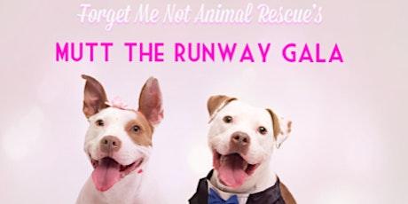 Mutt The Runway tickets