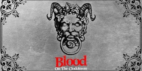 Blood On The Clocktower - The Horse Hotel Surry Hills tickets
