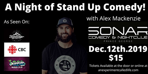 Stand up Comedy featuring Alex Mackenzie!