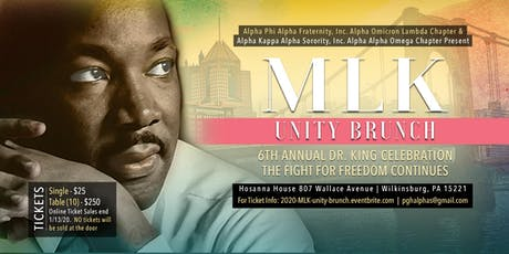 """6th Annual MLK Day Unity Brunch: """"The Fight for Freedom Continues"""" tickets"""