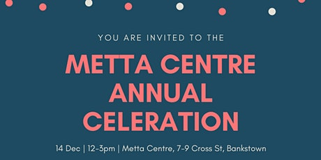 Metta Centre Annual Celebration Metta Centre Annual Celebration  tickets