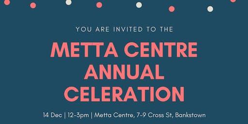 Metta Centre Annual Celebration Metta Centre Annual Celebration