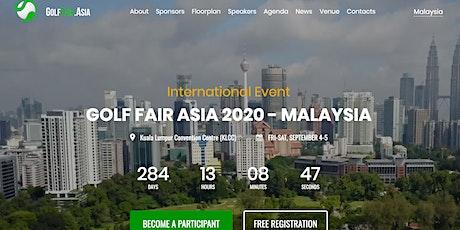 Golf Fair Asia 2020 - Malaysia (International Event) tickets