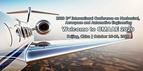 Conference on Mechanical, Aerospace and Automotive Engineering (CMAAE 2020) tickets