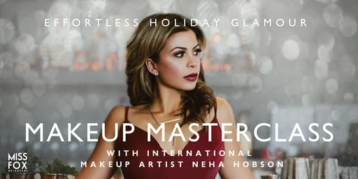 MISS FOX MASTERCLASS SERIES | Effortless Holiday Glamour with Neha Hobson