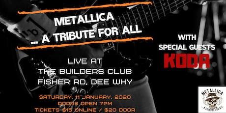 Metallica Tribute at The Builders Club Dee Why tickets