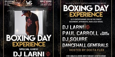 THE BOXING DAY EXPERIENCE PARTY WITH DJ LARNI