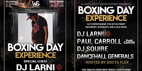 THE BOXING DAY EXPERIENCE PARTY WITH DJ LARNI tickets