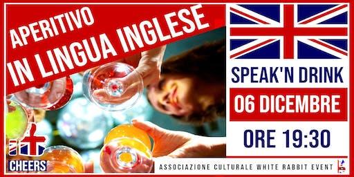 Speak'n Drink - Aperitivo in lingua inglese
