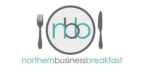 Northern Business Breakfast  - 18th December 2019 tickets