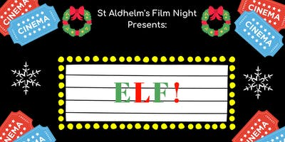 Free Christmas Film Night - Elf