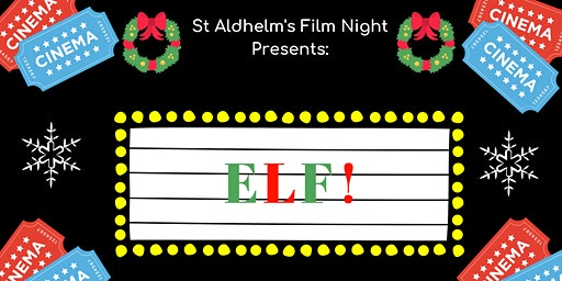 Free Christmas Film Night - Elf