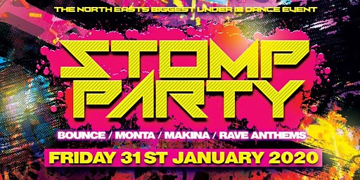 STOMPPARTY | THE NORTH EASTS BIGGEST UNDER 18s DANCE EVENT