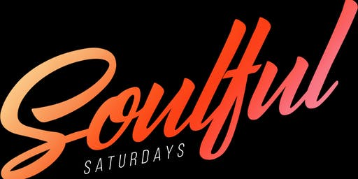 SOULFUL SATURDAYS (JAZZ/SOUL)