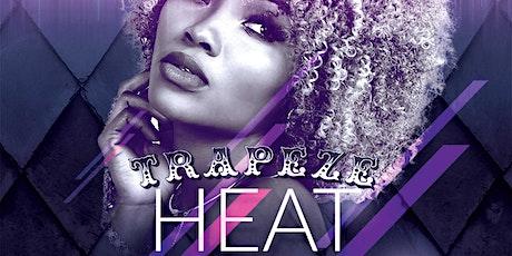 Promona presents HEAT @ Trapeze tickets