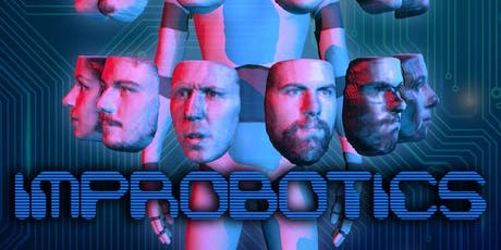 "ImproFestUK - Improbotics present ""Artificial Intelligence Improvisation"" tickets"