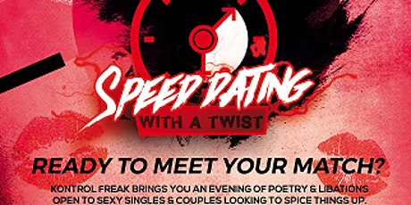 Kontrol Freak's Speed dating with a twist tickets