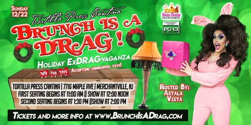 Brunch is a Drag - Holiday ExDRAGvaganza!