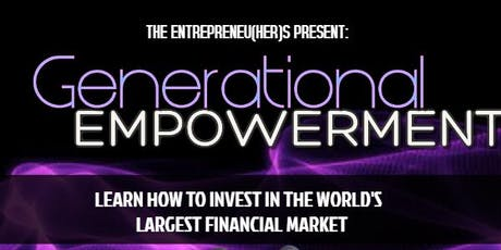 Generational Empowerment: Forex/Crypto Informational tickets