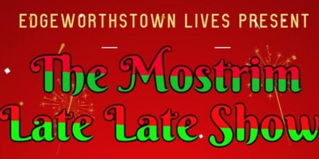 The Mostrim Late Late Show tickets