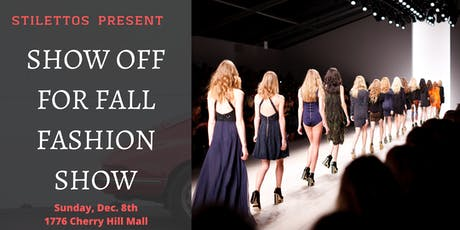 Show Off For Fall Fashion Show tickets
