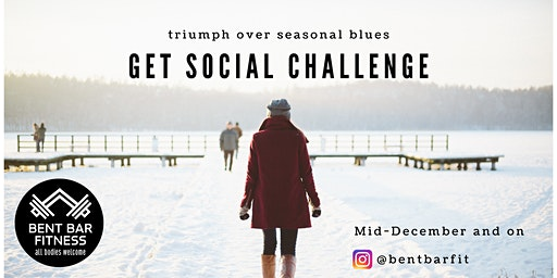 Get Social & Beat the Winter Blues Challenge