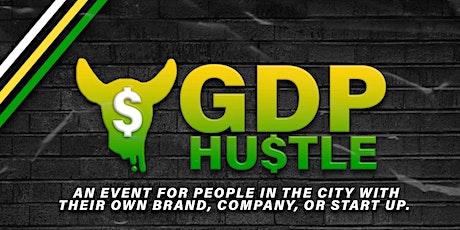 GDP Hustle tickets