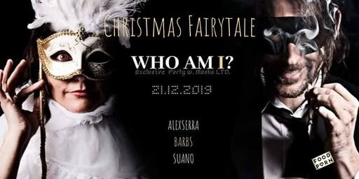 Who Am I? / Exclusive party with masks / Christmas Fairytale LTD 150