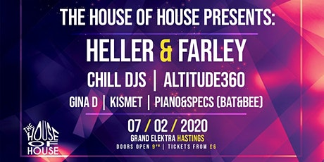 House Of House Present: Heller & Farley tickets