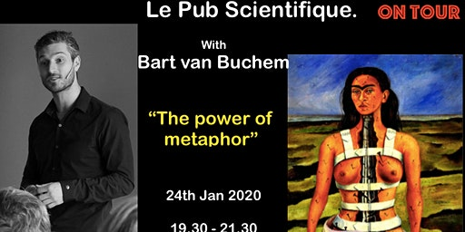 Le Pub Scientifique ON TOUR with Bart van Buchem