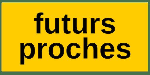 """Soirée de lancement """"Futurs Proches"""""""