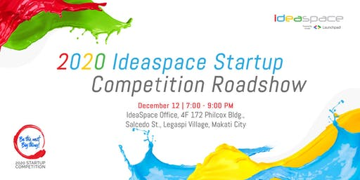 2020 IdeaSpace Startup Competition Roadshow - Makati City